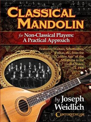 Classical Mandolin For Non-Classical Players - A Practical Approach (Paperback)