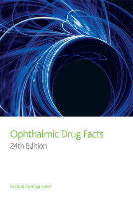 Ophthalmic Drug Facts (Paperback)