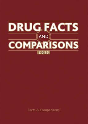 Drug Facts and Comparisons 2015 (Hardback)