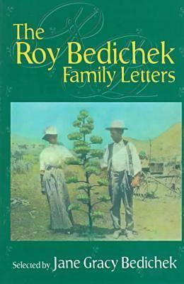 The Roy Bedichek Family Letters (Hardback)