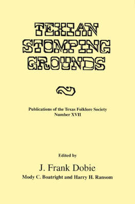 Texian Stomping Grounds (Paperback)