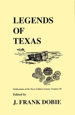 Legends Of Texas (Paperback)