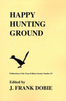 Happy Hunting Grounds (Paperback)