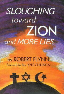 Slouching Toward Zion and More Lies (Hardback)