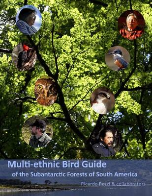 Multi-ethnic Bird Guide of the Subantarctic Forests of South America (Hardback)