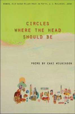 Circles Where Heads Should Be (Paperback)