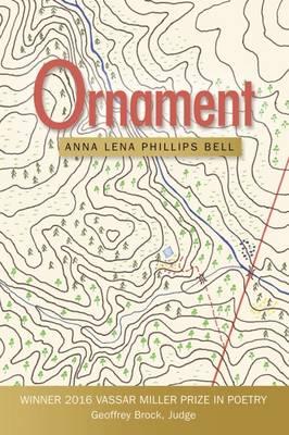 Ornament - Vassar Miller Prize in Poetry (Paperback)