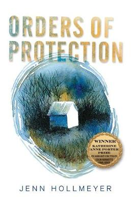 Orders of Protection - Katherine Anne Porter Prize in Short Fiction (Paperback)
