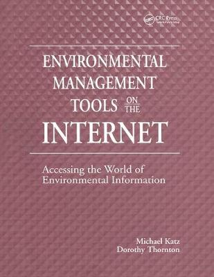 Environmental Management Tools on the Internet: Accessing the World of Environmental Information (Paperback)