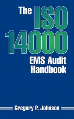 The ISO 14000 EMS Audit Handbook (Hardback)