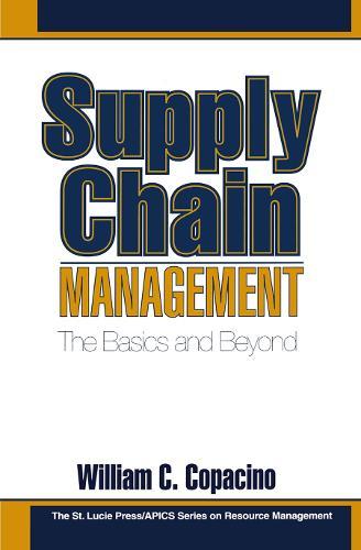 Supply Chain Management: The Basics and Beyond - Resource Management 1 (Hardback)