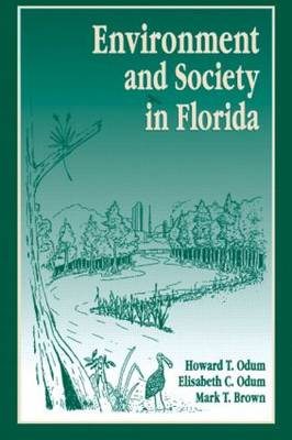 Environment and Society in Florida (Paperback)