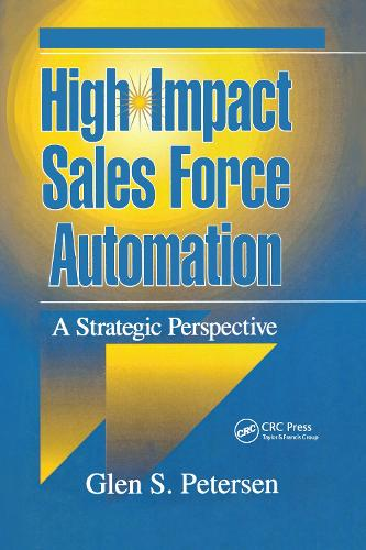 High-Impact Sales Force Automation: A Strategic Perspective (Hardback)
