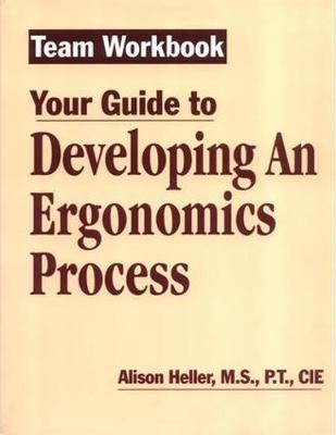 Team Workbook-Your Guide To Developing An Ergonomics Process (Paperback)