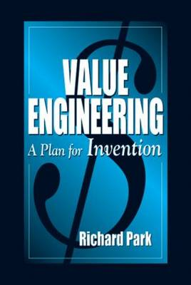Value Engineering: A Plan for Invention (Hardback)