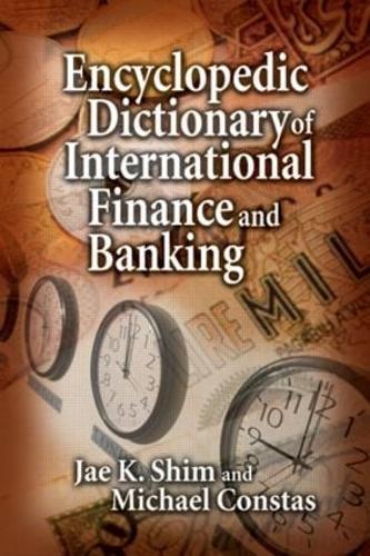 Encyclopedic Dictionary of International Finance and Banking (Hardback)
