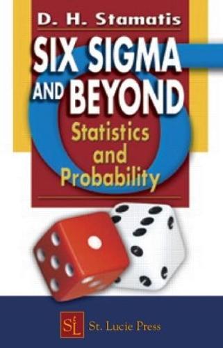 Six Sigma and Beyond: Statistics and Probability, Volume III (Hardback)