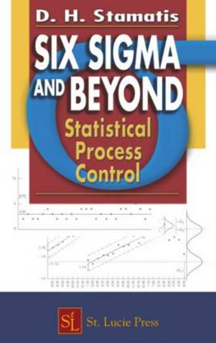 Six Sigma and Beyond: Statistical Process Control, Volume IV (Hardback)
