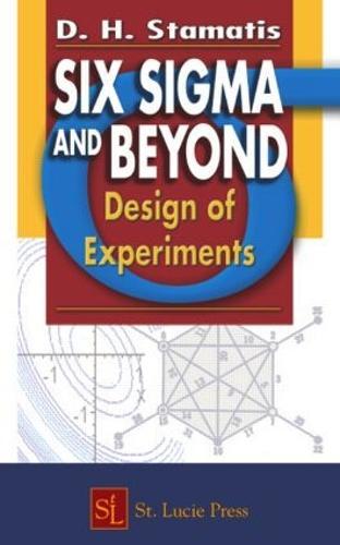 Six Sigma and Beyond: Design of Experiments, Volume V (Hardback)