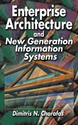 Enterprise Architecture and New Generation Information Systems (Hardback)