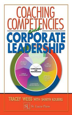 Coaching Competencies and Corporate Leadership (Hardback)