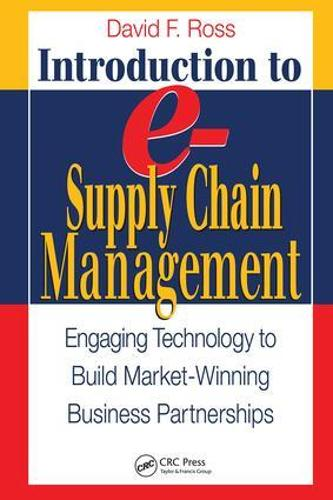 Introduction to e-Supply Chain Management: Engaging Technology to Build Market-Winning Business Partnerships - Resource Management (Hardback)