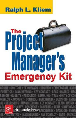 The Project Manager's Emergency Kit (Hardback)
