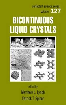 Bicontinuous Liquid Crystals - Surfactant Science 127 (Hardback)