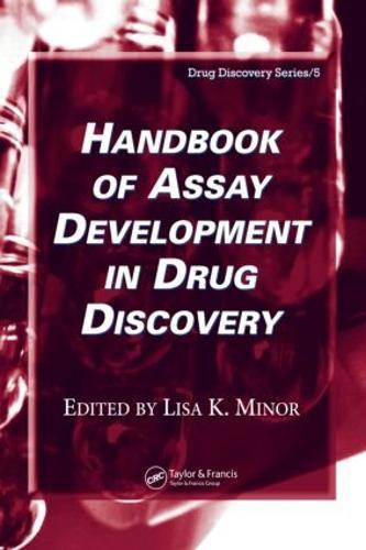 Handbook of Assay Development in Drug Discovery - Drug Discovery Series (Hardback)