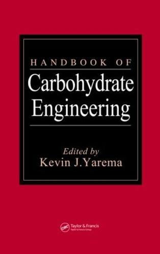 Handbook of Carbohydrate Engineering (Hardback)