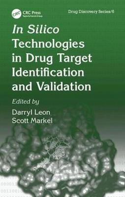 In Silico Technologies in Drug Target Identification and Validation - Drug Discovery Series (Hardback)