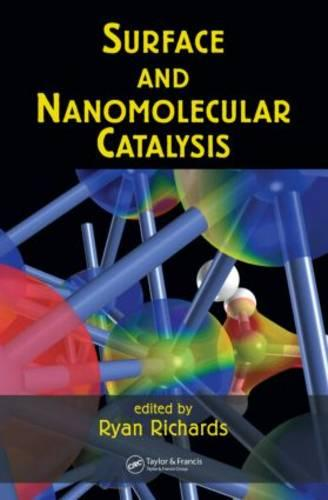Surface and Nanomolecular Catalysis (Hardback)