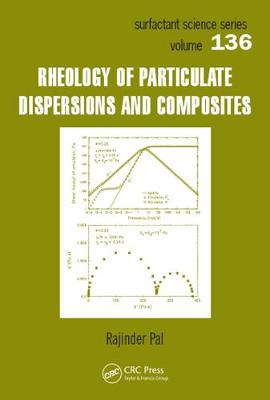 Rheology of Particulate Dispersions and Composites - Surfactant Science 136 (Hardback)