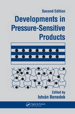 Developments In Pressure-Sensitive Products, 2nd Edition (Hardback)