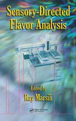 Sensory-Directed Flavor Analysis - Food Science and Technology (Hardback)