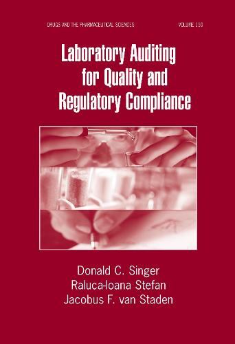 Laboratory Auditing for Quality and Regulatory Compliance - Drugs and the Pharmaceutical Sciences (Hardback)