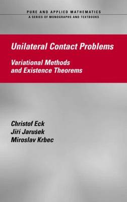 Unilateral Contact Problems: Variational Methods and Existence Theorems (Hardback)