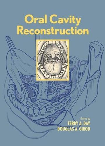 Oral Cavity Reconstruction (Hardback)
