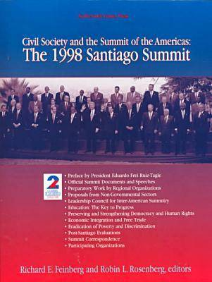 Civil Society and the Summit of the Americas: The 1998 Santiago Summit (Paperback)