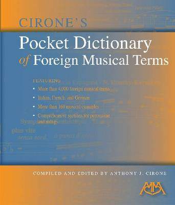 Cirone's Pocket Dictionary of Foreign Musical Terms (Paperback)