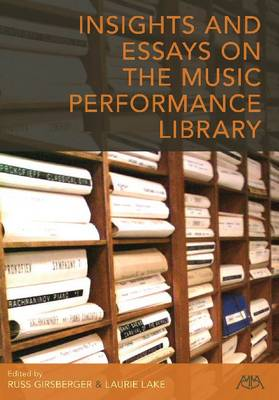 Insights and Essays on the Music Performance Library (Paperback)