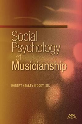 Social Psychology of Musicianship (Paperback)