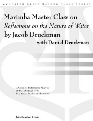 """Marimba Master Class on """"Reflections on the Nature of Water"""" (Paperback)"""