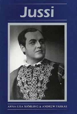 Jussi - Opera Biography 7 (Hardback)