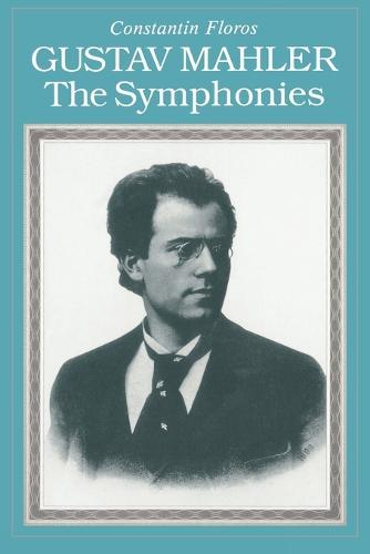 Gustav Mahler: The Symphonies (Paperback)