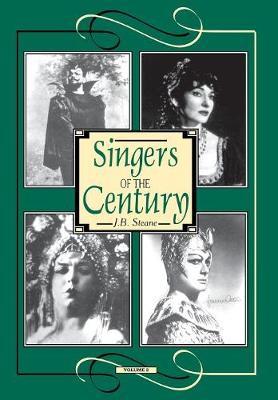 Singers of the Century - Amadeus Volume II (Hardback)