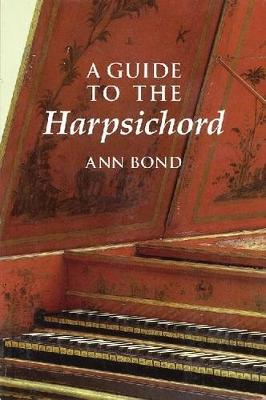 A Guide to the Harpsichord - Amadeus (Paperback)