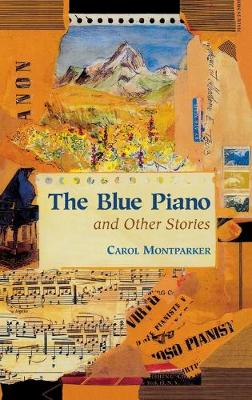 The Blue Piano and Other Stories (Hardback)