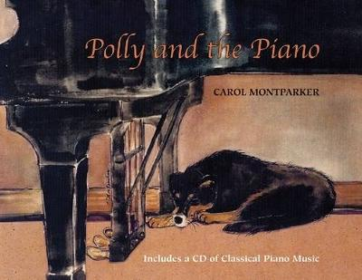 Polly and the Piano: With Online Resource - Amadeus (Paperback)