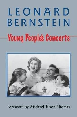Leonard Bernstein: Young People's Concerts (Paperback)